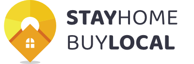 Stay Home – Buy Local